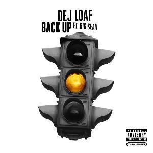 DeJ Loaf – Back Up (feat. Big Sean)