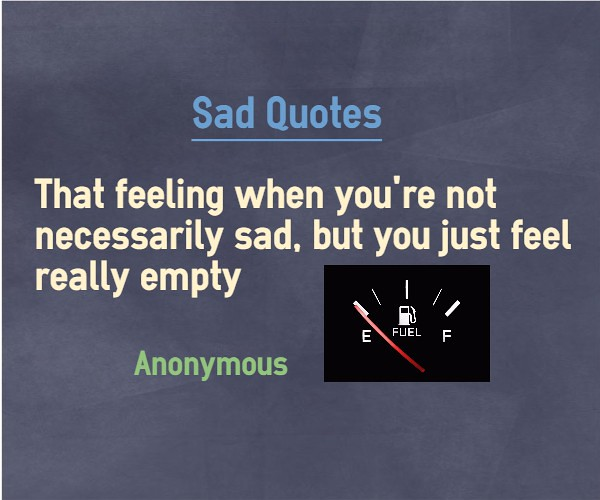 Quotes Feeling Sad And Alone: Feeling Lonely Quotes About Loneliness And Empty