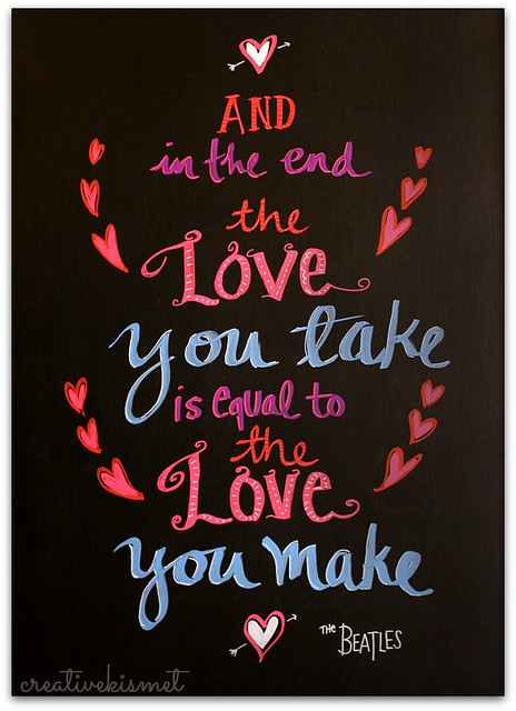 Chalk board art by Regina Lord. Words from The Beatles. Made with ChalkOla Chalk Markers