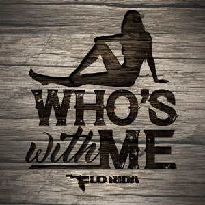 Flo Rida – Who's with Me