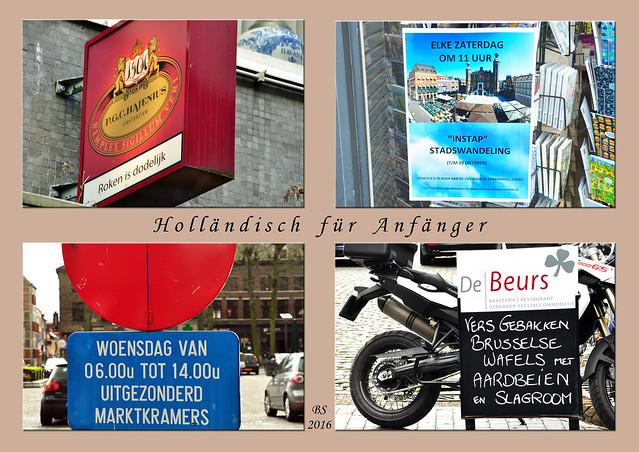 Holländisch Niederländisch für Anfänger  Roken is dodelijk - Rauchen ist tödlich / Stadswandeling = Stadtrundgang / Marktkramers = Markthändler / Vers gebakken Brusselse Wafels met Aardbeien en Slagroom - Frisch gebackene Brüsseler Waffeln mit Erdbeeren und Schlagsahne. Foto Fotocollage Brigitte Stolle April 2016