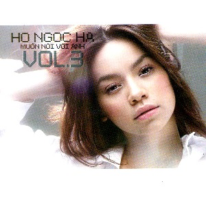Hồ Ngọc Hà – Muốn Nói Với Anh – 2006 – iTunes AAC M4A – Album