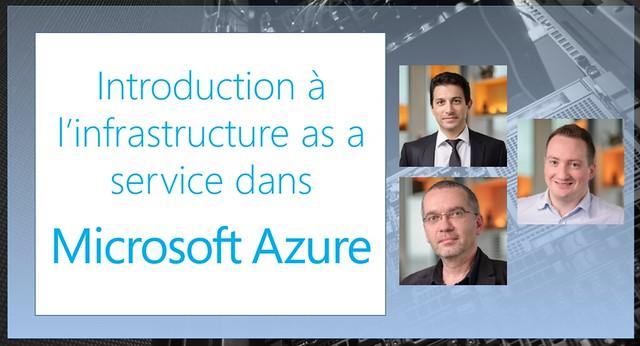 Introduction à Azure IaaS – un cours en français et en vidéo