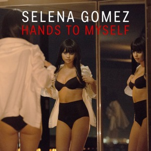 Selena Gomez – Hands to Myself