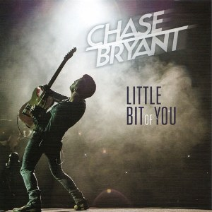 Chase Bryant – Little Bit of You