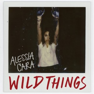 Alessia Cara – Wild Things