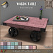 EXCLUSIVE NEW!!! *RnB* Wagon Table -Multitextures- 16 Shabby Grain Woods (copy)