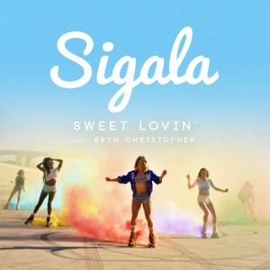 Sigala – Sweet Lovin' (feat. Bryn Christopher)