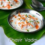 Thayir Vadai Recipe - Curd Vada
