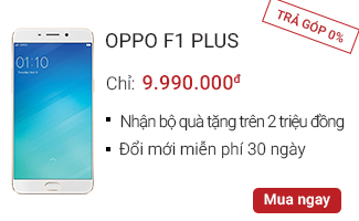OPPO F1 Plus Công ty - CellphoneS