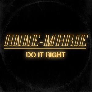 Anne-Marie – Do It Right