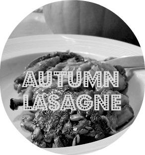 autumn lasagne recipe