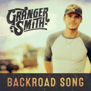 Granger Smith – Backroad Song