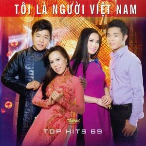 Nhiều Nghệ Sỹ – Tôi Là Người Việt Nam (Top Hits 69) – TNCD557 – 2015 – iTunes AAC M4A – Album