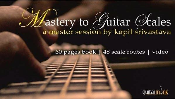 Mastery to #guitar #scales #book by #guitarist #kapilsriva ...