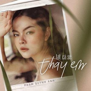 Phạm Quỳnh Anh – Tất Cả Sẽ Thay Em – iTunes AAC M4A – Single