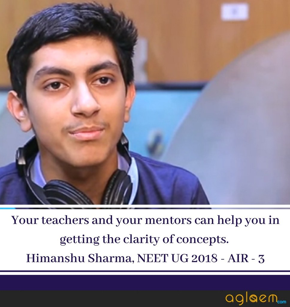 NEET UG 2018 AIR 3 Himanshu Sharma Shares His Success Mantra