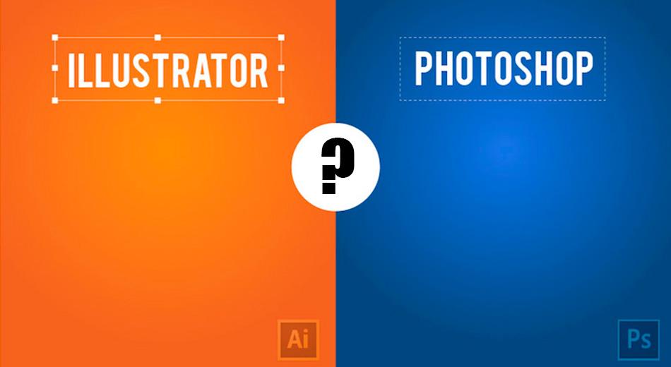 ¿Photoshop o Illustrator? ¿Cuál debes usar al diseñar?