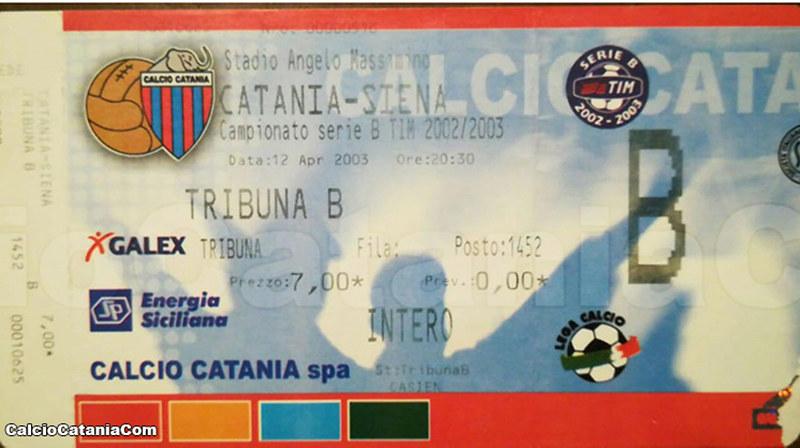 Il biglietto di Catania-Siena 2002-03. Cimelio da collezione