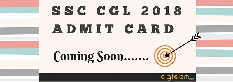 SSC CGL 2018 Admit Card