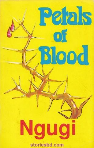 petals of blood - Ngugi wa Thiong'o – Bangla Summary of full novel