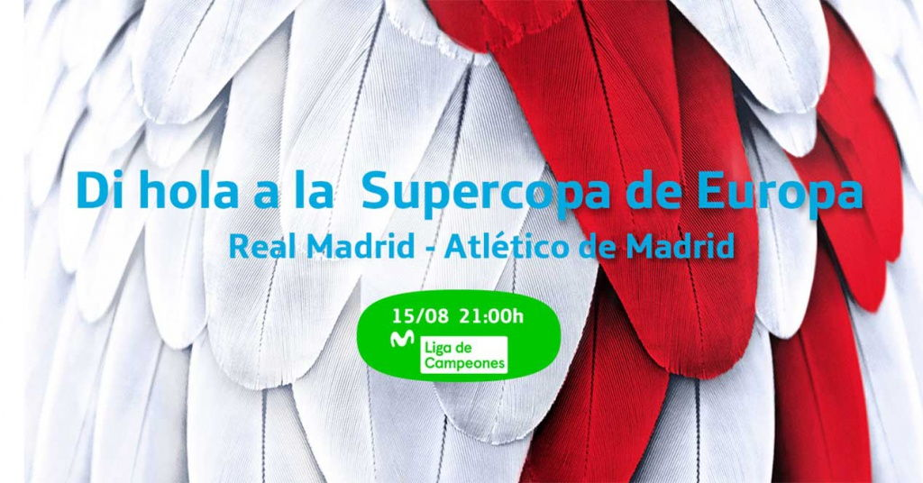 Movistar+ ofrecerá la Supercopa de Europa gratis a todos sus clientes