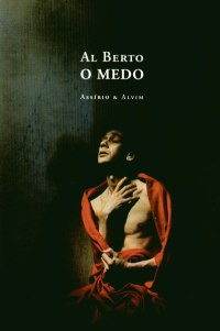 Al Berto的作品集《恐惧》(O Medo)。
