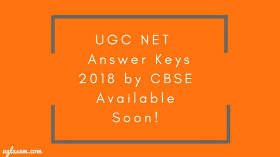 UGC NET Bengali Answer Key 2018 (Published)   Download Here for July Exam