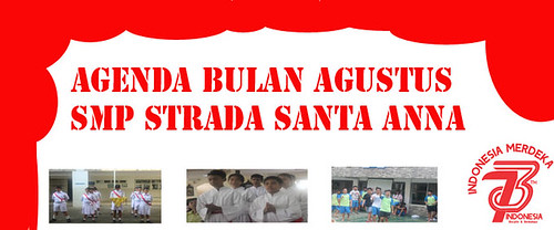 Agenda Bulan Agustus SMP Strada Santa Anna
