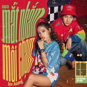 Lou Hoàng & CARA – Mắt Nhắm Môi Chạm – iTunes AAC M4A – Single