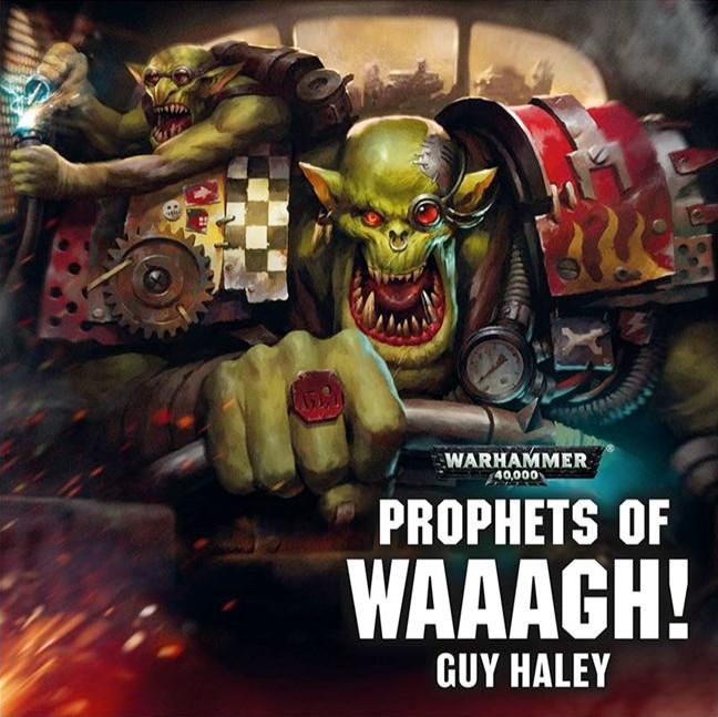 «Пророки Вааа!» (Prophets of Waaagh!)