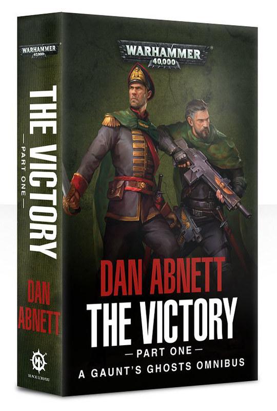 «Призраки Гаунта: Победа. Том I» (Gaunt's Ghosts: The Victory Part One)