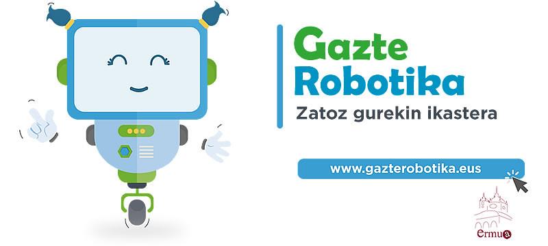 Cartel anunciador de Gazte Robotika