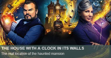 Where was The House with a Clock in Its Walls filmed