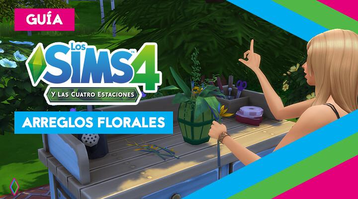 Arreglos florales en Los Sims 4: guía completa