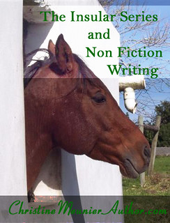 The Insular Series and Non Fiction Writing | ChristineMeunierAuthor.com