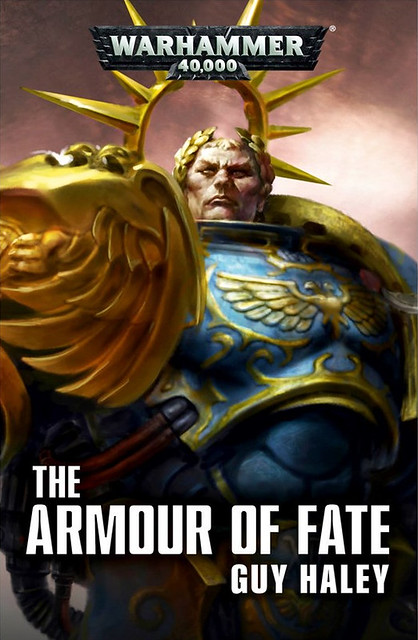 «Доспех Судьбы» | The Armour of Fate by Guy Haley