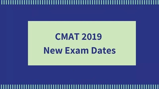 CMAT 2019 Exam Dates (New)