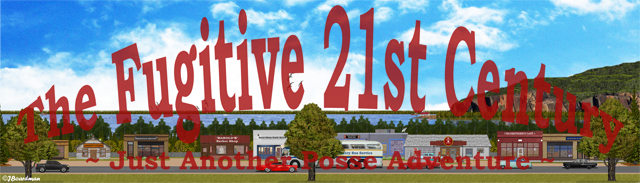 The Fugitive 21st Century Banner ©JBoardman