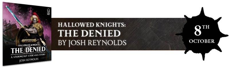 Hallowed Knights: The Denied by Josh Reynolds