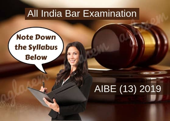 AIBE (13) 2019: Registration, Exam Pattern, Syllabus, Preparation, Books  %Post Title   AglaSem