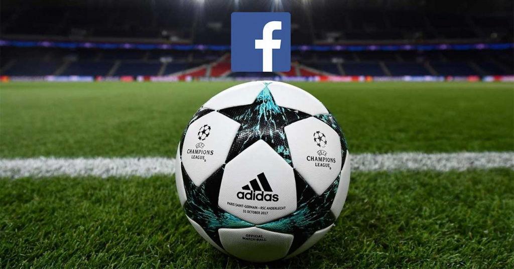 Facebook emitirá la Champions League gratis en América Latina