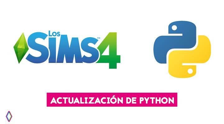 Actualización de Python en Los Sims 4: qué significa esto para mis mods