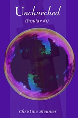 Unchurched (Insular Trilogy #1) by Christine Meunier | Click to Enlarge