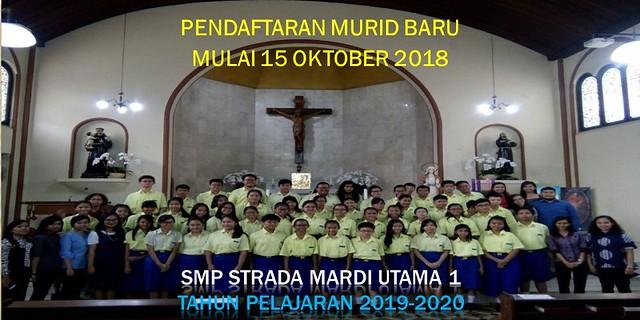 Jadwal Penerimaan Murid Baru SMP Strada Mardi Utama 1 TP. 2019-2020