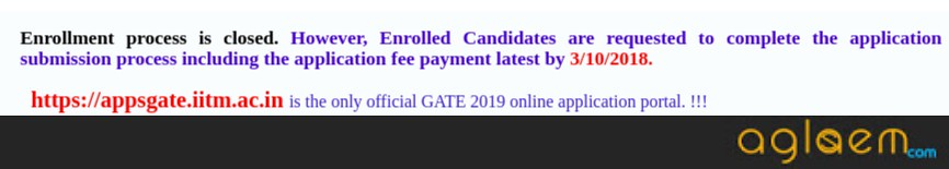 GATE 2019 Application Form And Fee Submission To Remain Open Until October 03 (Today) For The Registered Candidates Only