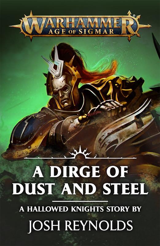 «Траурная песнь праха и стали», Джош Рейнольдс | A Dirge of Dust and Steel by Josh Reynolds