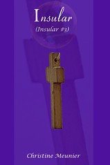 Insular (Insular Trilogy #3) by Christine Meunier | Click to Enlarge