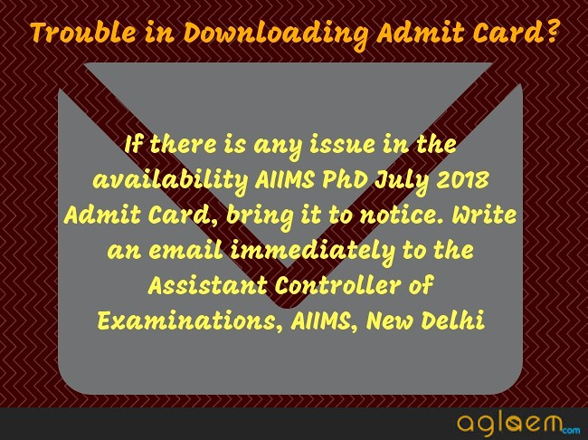 AIIMS PhD July 2018 Admit Card   Download Here AIIMS PhD 2018 Admit Card / Hall Ticket