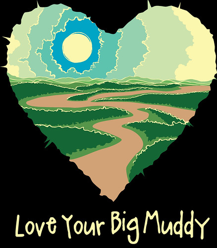 Love Your Big Muddy